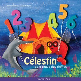 Célestin et le cirque des chiffres