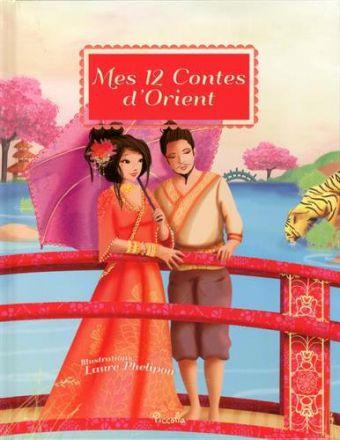 Mes 12 Contes d\'Orient