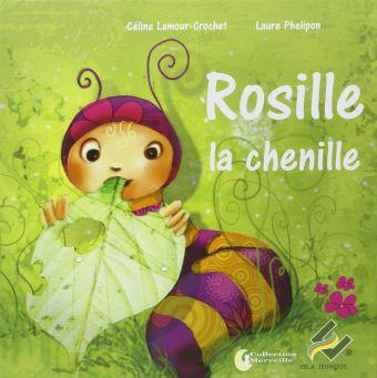 Rosille, la chenille