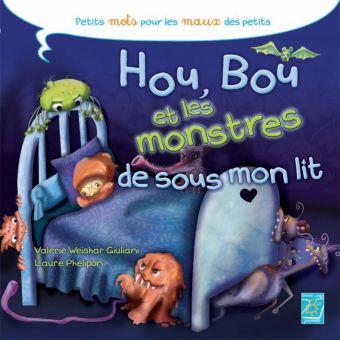 Bou, Hou et les monstres sous le lit