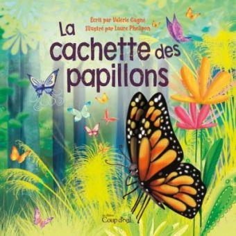 La cachette des papillons