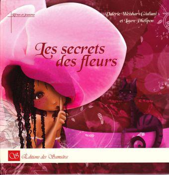 Les secrets des fleurs
